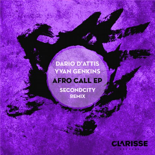 Dario D'Attis, Yvan Genkins - Afro Call Incl. Secondcity Remix [CR050]